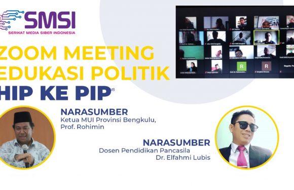 Webinar SMSI Bengkulu : Edukasi Politik, RUU HIP ke RUU PIP